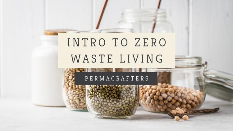 Intro to Zero Waste Living